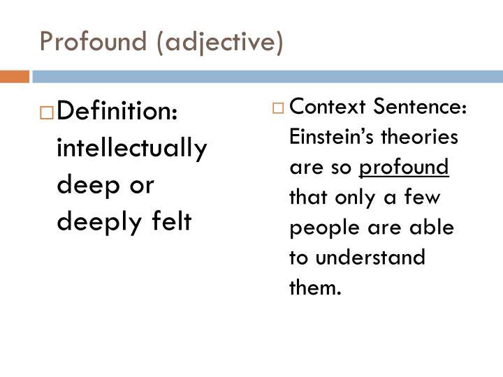 Profound (adjective)