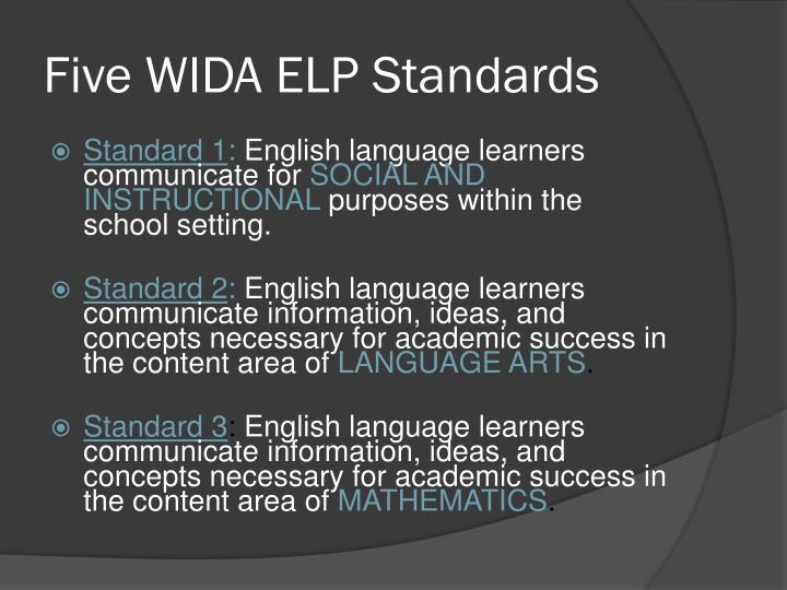 Five WIDA ELP Standards