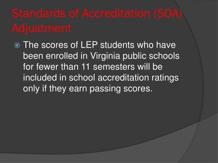 Standards of Accreditation (SOA) Adjustment