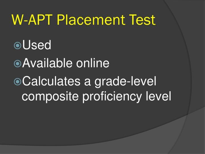 W-APT Placement Test