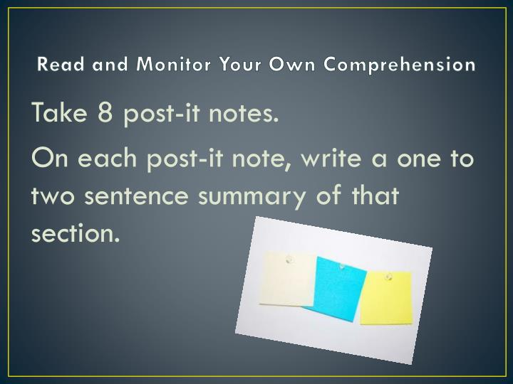 Read and Monitor Your Own Comprehension