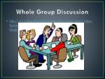 whole group discussion