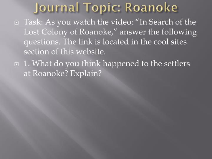 Journal Topic: Roanoke