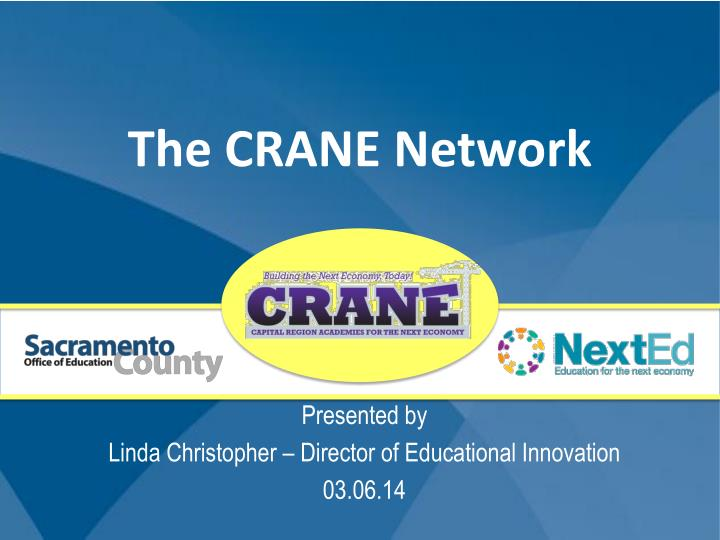 The CRANE Network