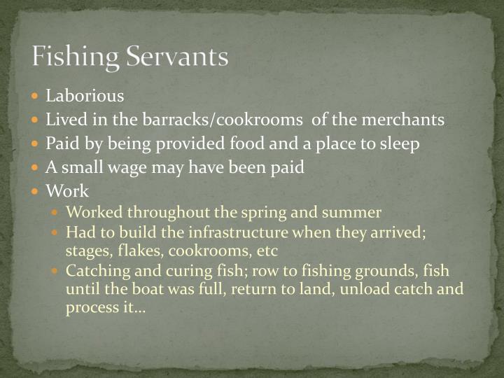 Fishing Servants