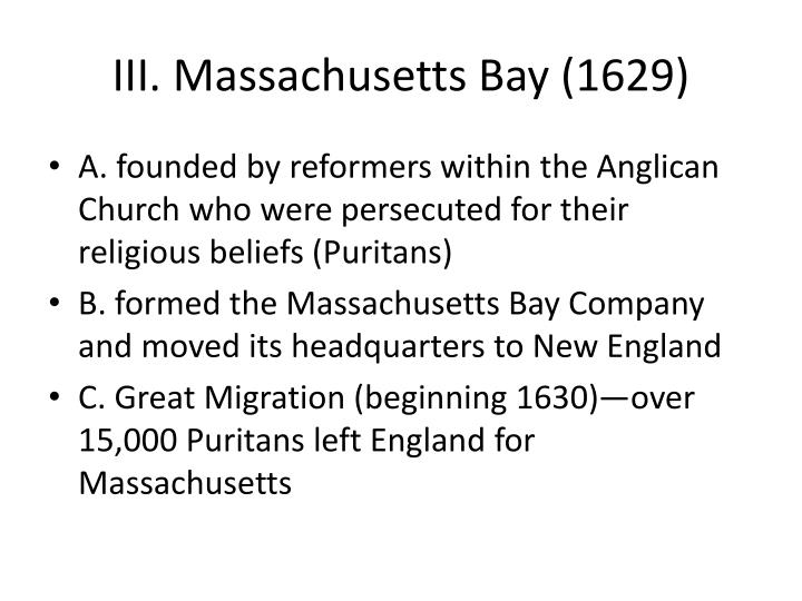 III. Massachusetts Bay (1629)