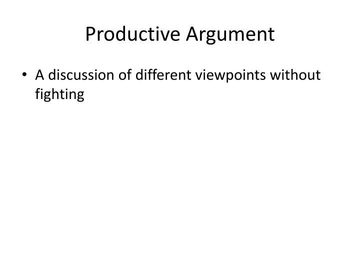 Productive Argument