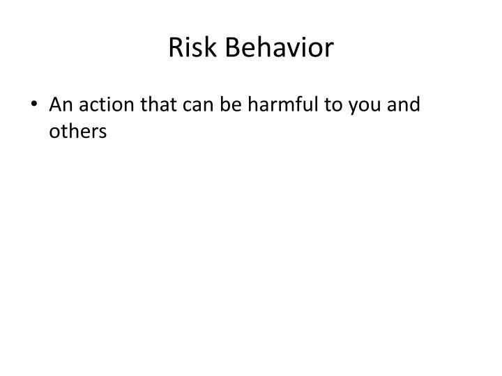 Risk Behavior