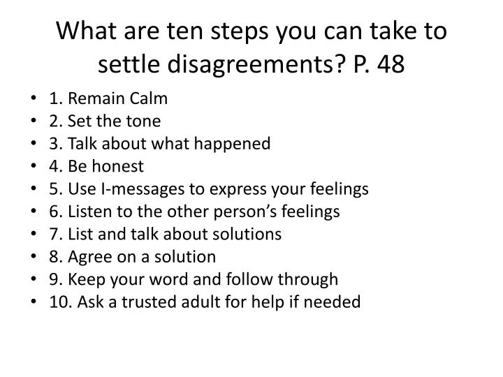 What are ten steps you can take to settle disagreements? P. 48