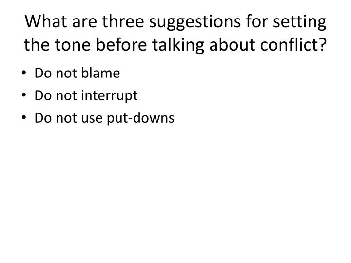 What are three suggestions for setting the tone before talking about conflict?