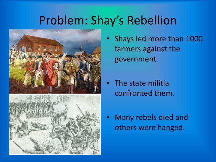 Problem: Shay's Rebellion