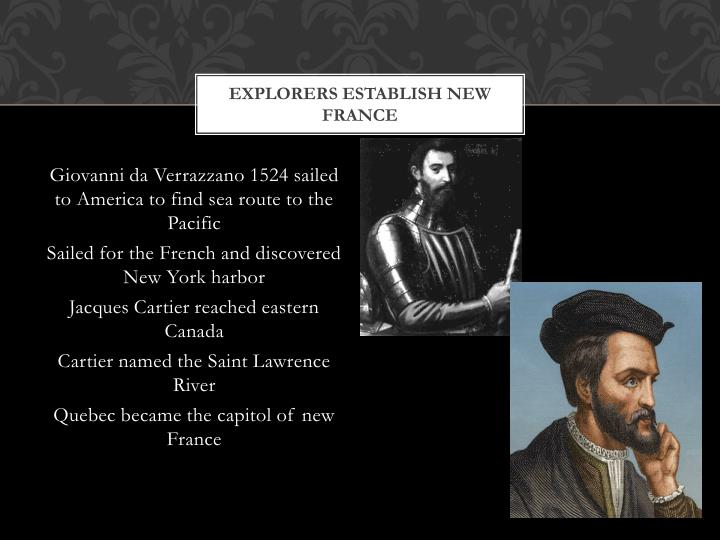Explorers establish new france