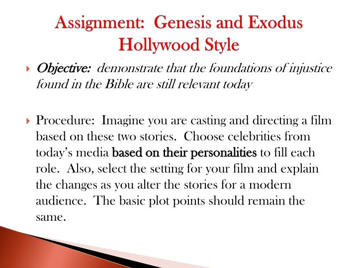 Assignment:  Genesis and Exodus Hollywood Style