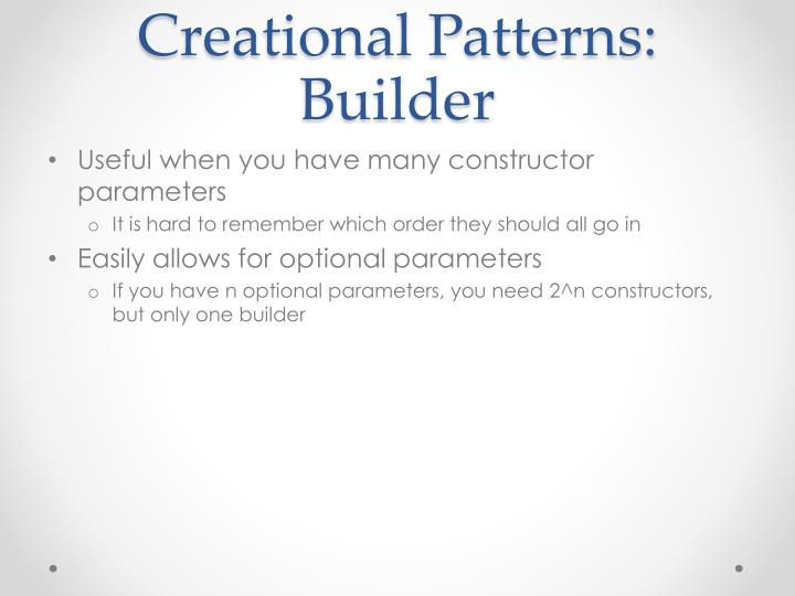 Creational Patterns: Builder