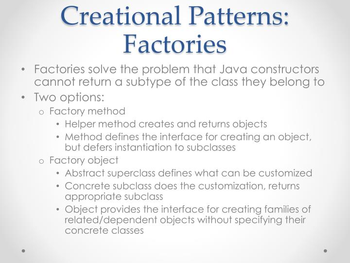 Creational Patterns: Factories
