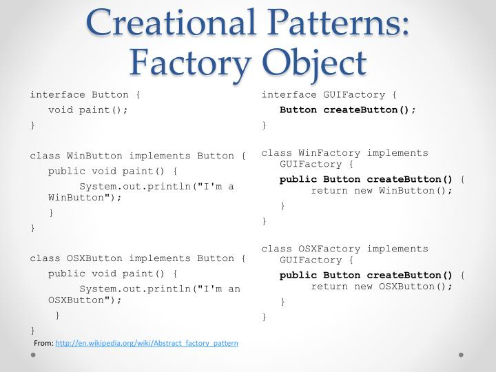 Creational Patterns: Factory Object