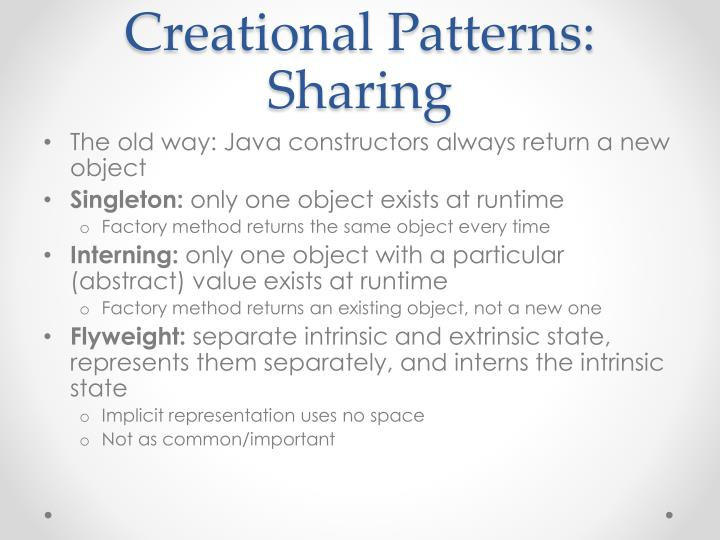 Creational Patterns: Sharing