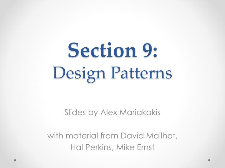 Slides by alex mariakakis with material from david mailhot hal perkins mike ernst
