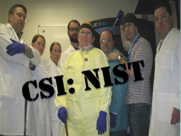 CSI: NIST