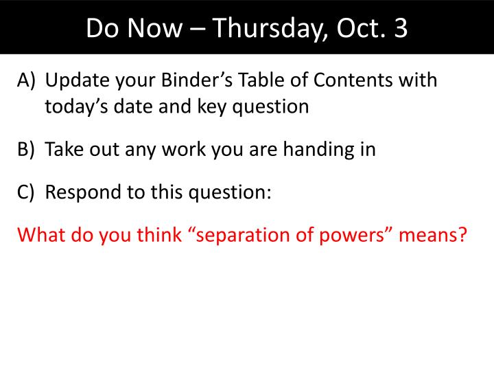 Update your Binder's Table of Contents with today's date and key question