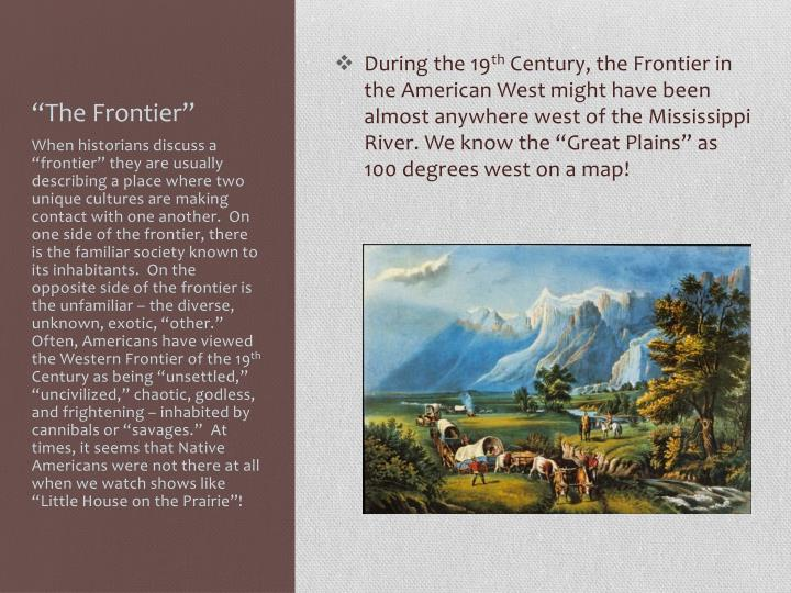 """""""The Frontier"""""""
