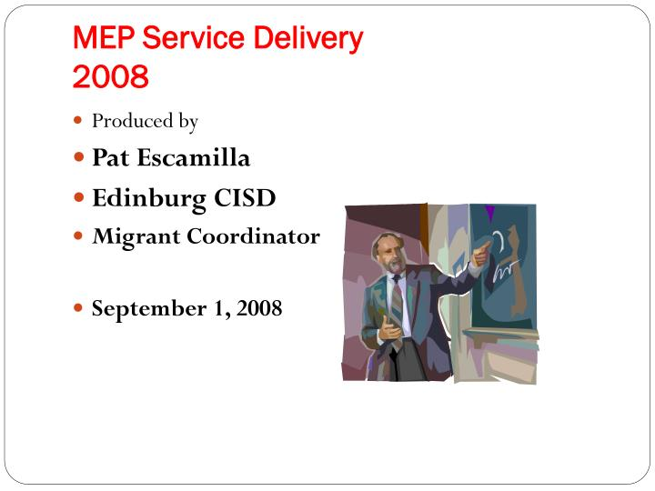 MEP Service Delivery