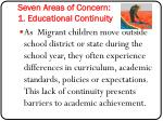 seven areas of concern 1 educational continuity