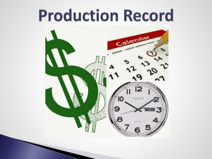 Production Record