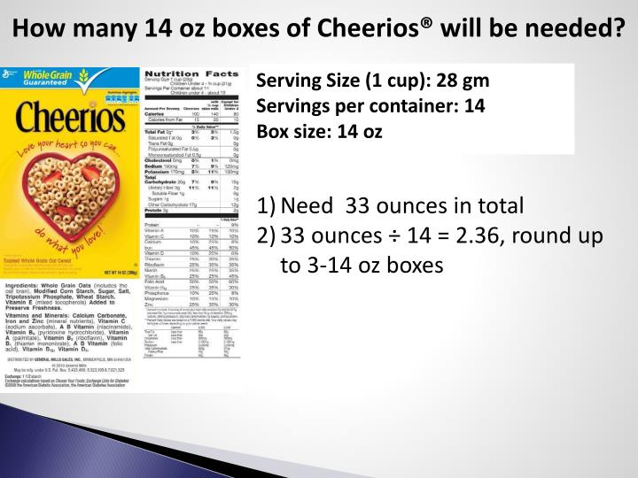 How many 14 oz boxes of Cheerios® will be needed?