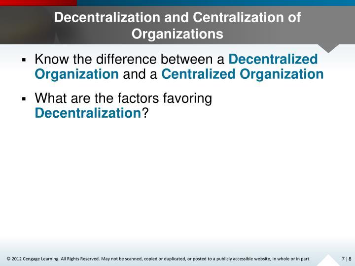 Decentralization and Centralization of Organizations