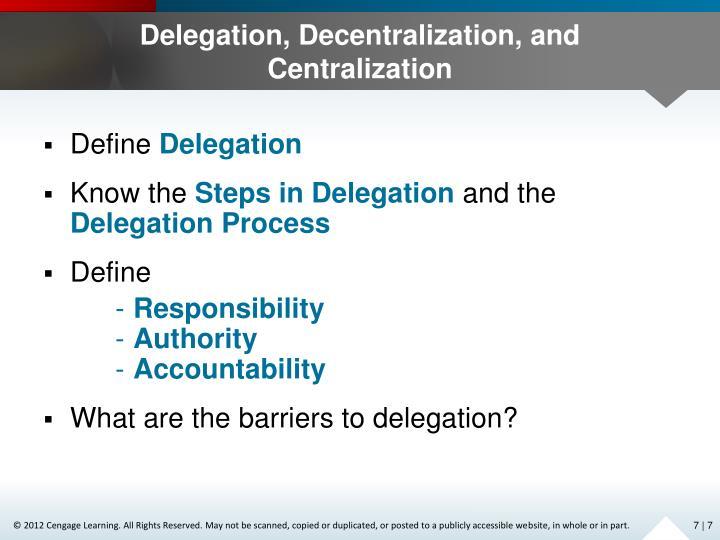 Delegation, Decentralization, and Centralization