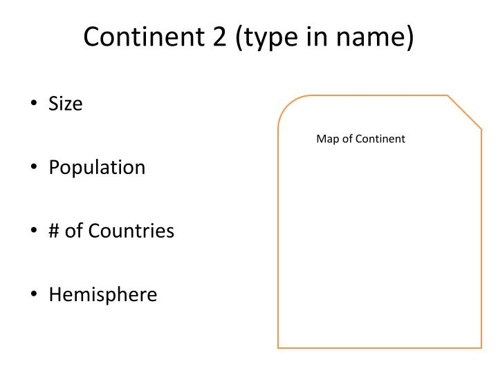 Continent 2 (type in name)