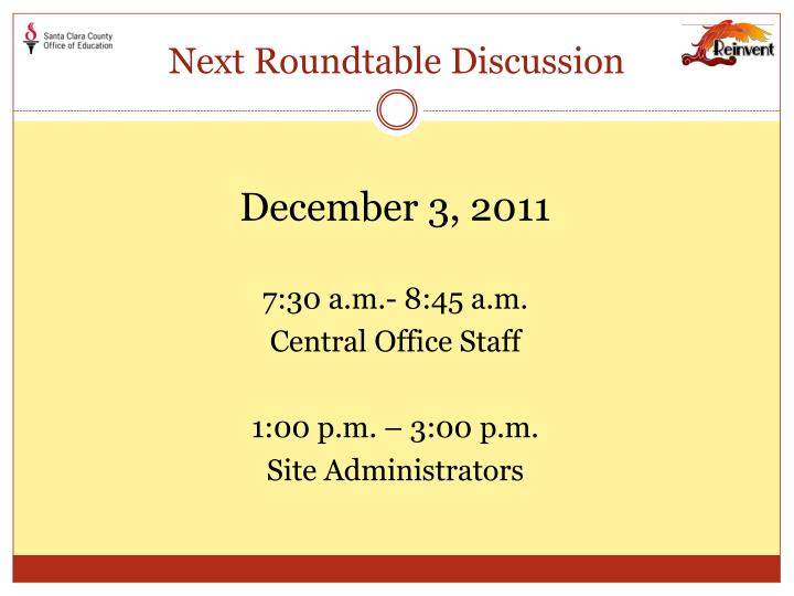 Next Roundtable Discussion