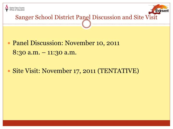 Sanger School District Panel Discussion and Site Visit