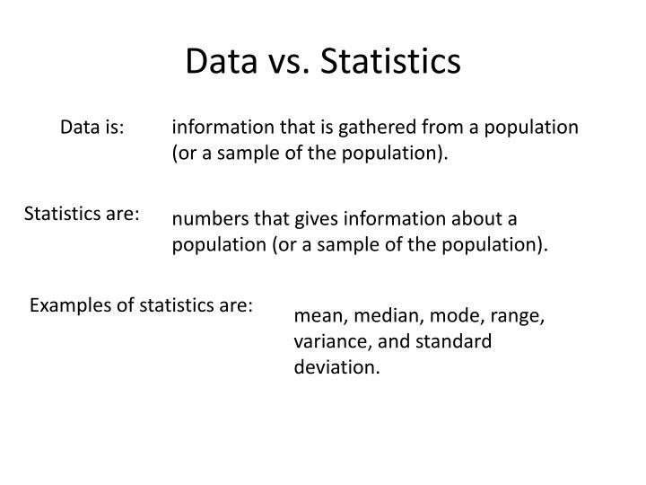 Data vs. Statistics