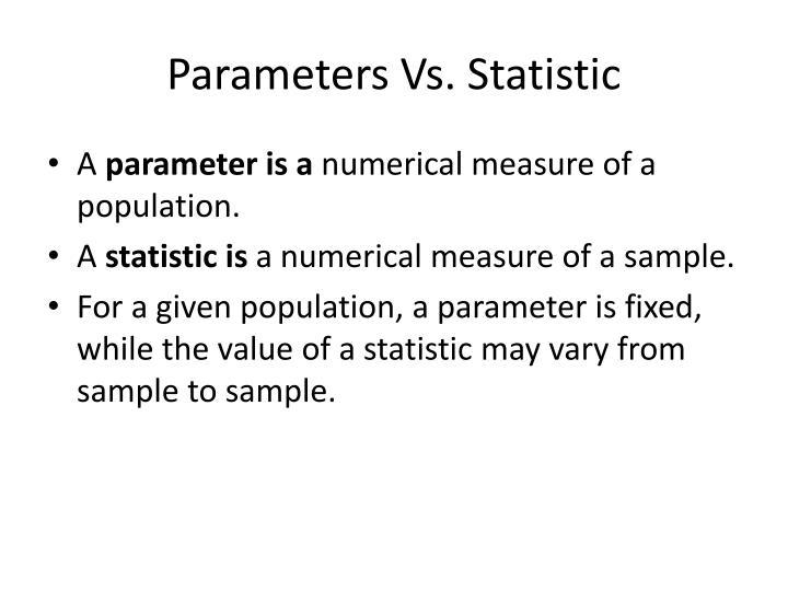 Parameters Vs. Statistic