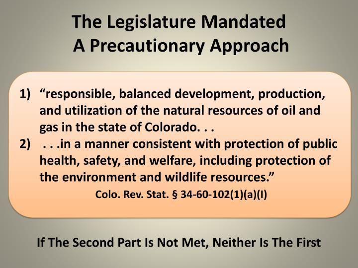 The Legislature Mandated