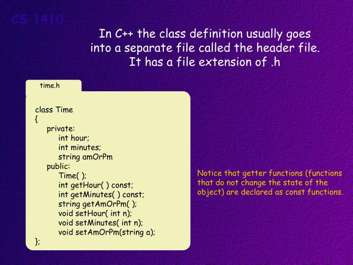 In C++ the class definition usually goes