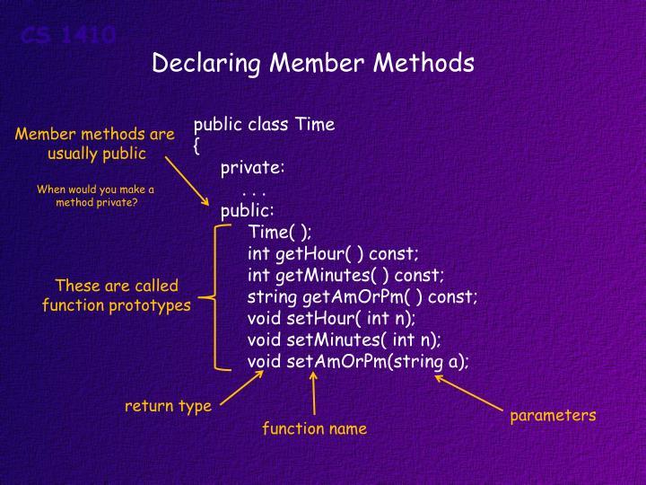 Declaring Member Methods