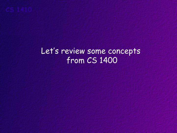 Let's review some concepts
