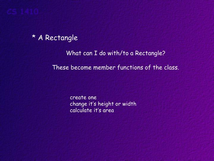 * A Rectangle