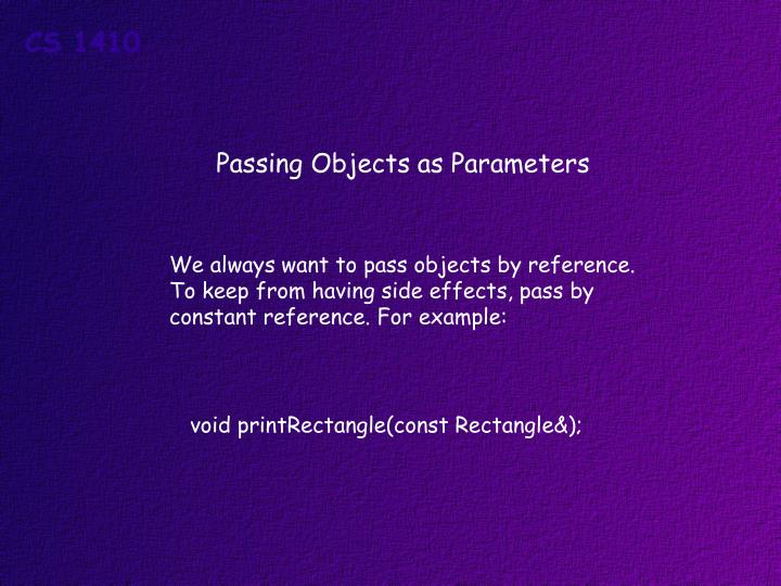 Passing Objects as Parameters