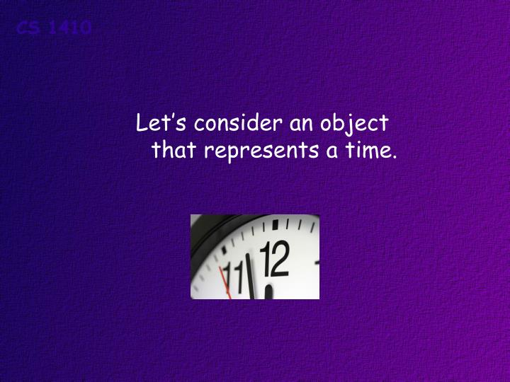 Let's consider an object