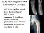acute hematogenous om radiographic changes
