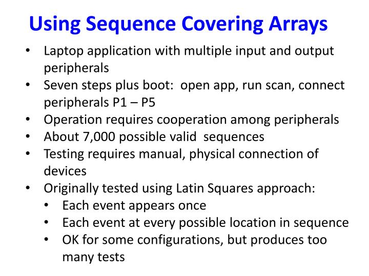 Using Sequence Covering Arrays