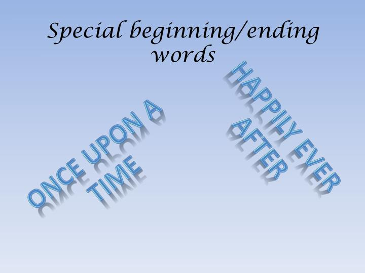 Special beginning/ending words