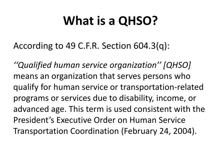 What is a QHSO?