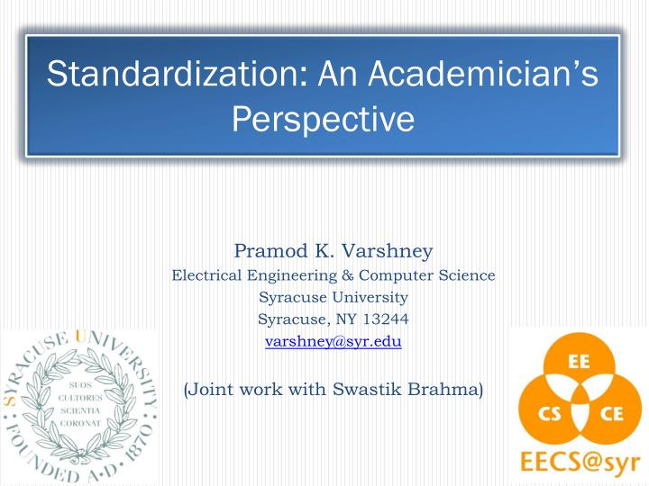 Standardization an academician s perspective