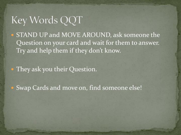 Key Words QQT