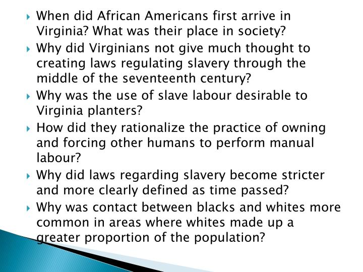 When did African Americans first arrive in Virginia? What was their place in society?
